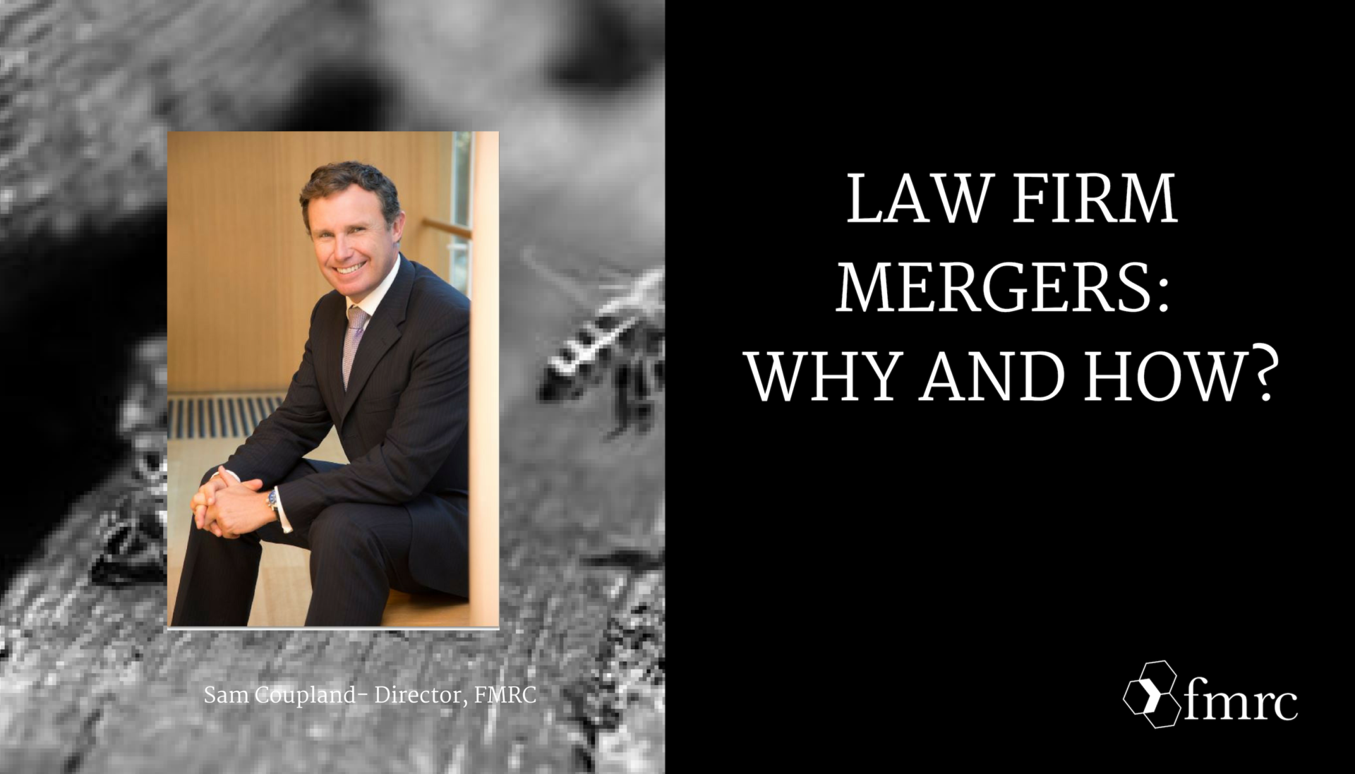 Law Firm Mergers: Why and How?