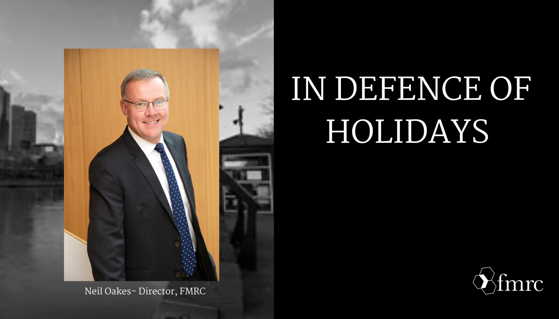 In Defence of Holidays