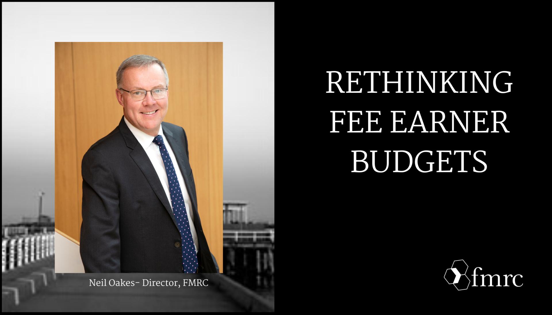 Rethinking Fee Earner Budgets