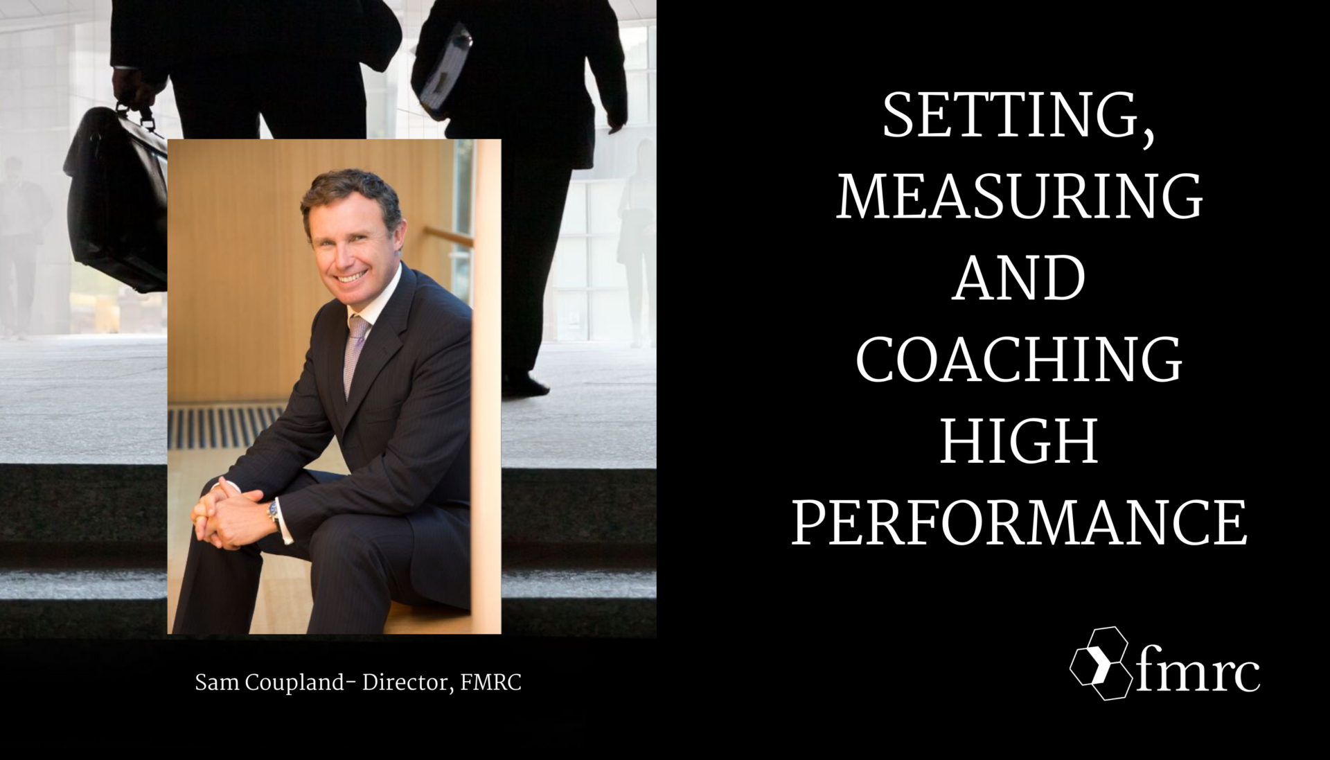 Setting, Measuring and Coaching High Performance