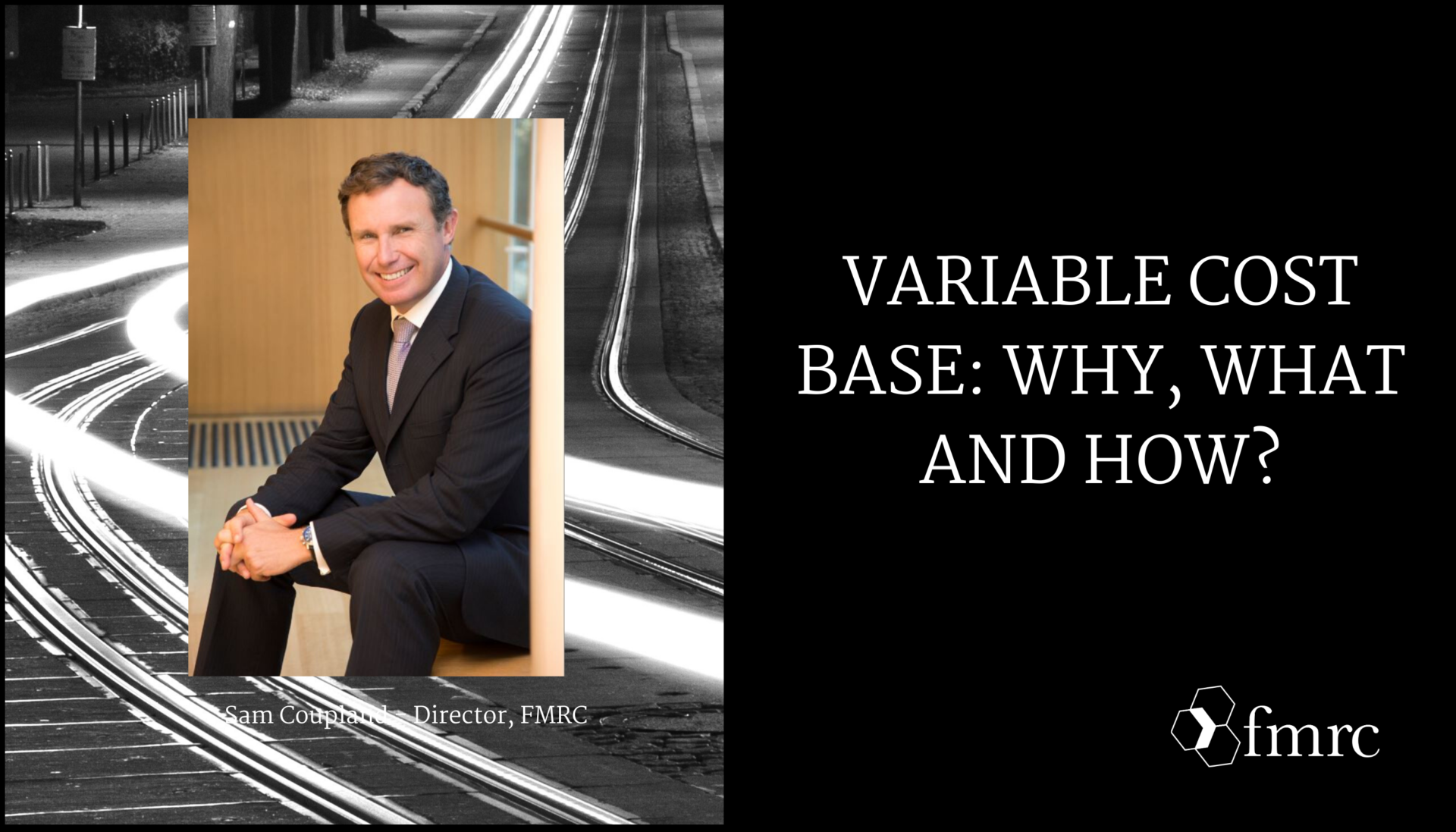 Variable Cost Base: Why, What, and How?