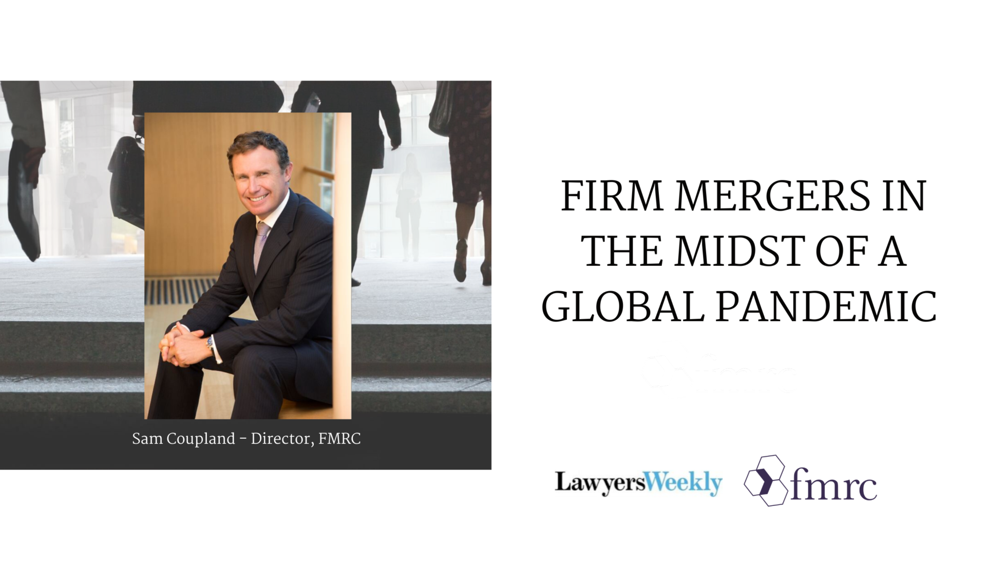 Firm Mergers in the Midst of a Global Pandemic